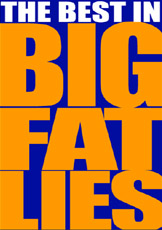 BigFatLies.jpg (26318 bytes)